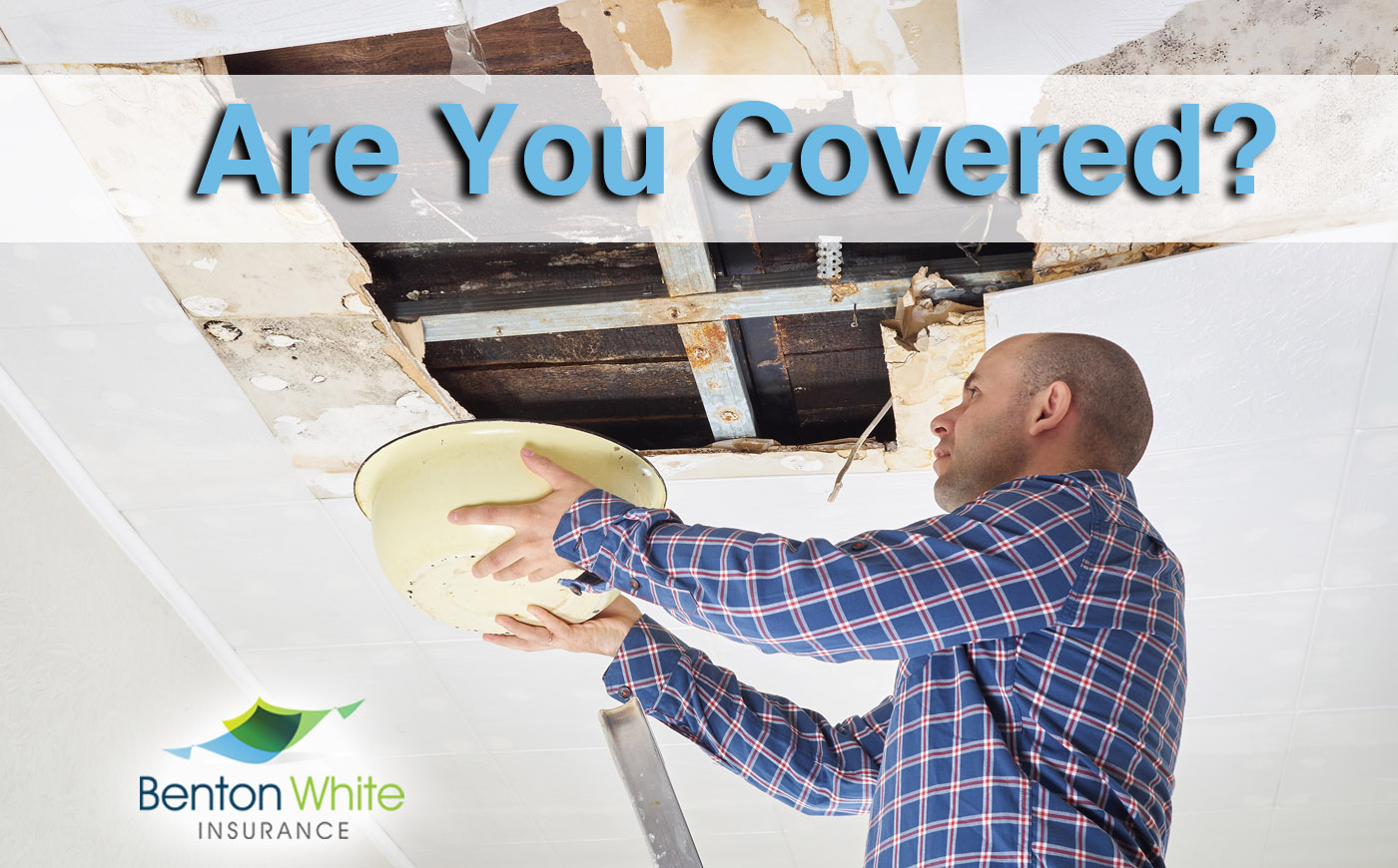 Is A Roof Leak Covered By Homeowners Insurance Benton